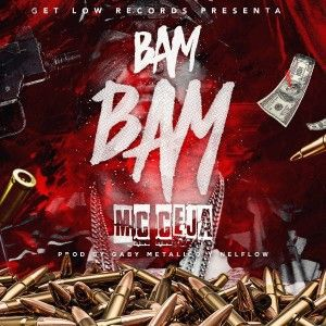 MC Ceja Bam Bam Prod. Gaby Metalico y NelFlow - Don Benny Ft. JQ The One Contender- Bam Bam (Official Remix) (Preview)