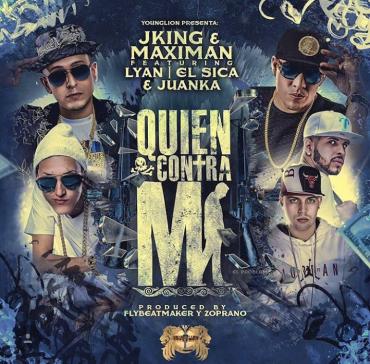 """S - J King & Maximan, Lyan, El Sica y Juanka impactarán con """"Quien Contra Mi"""" este fin de semana"""