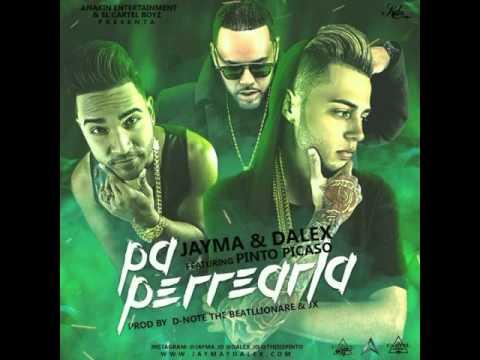 jayma dalex ft pinto pa perrearl - Jayma & Dalex Ft. Pinto – Pa Perrearla (Preview)
