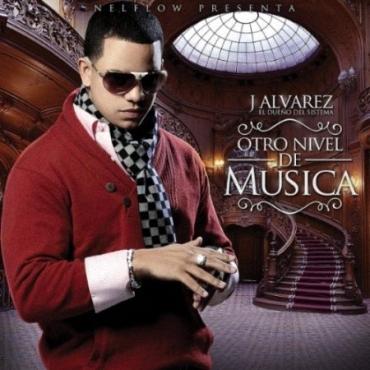 oNRH2B3 - J Alvarez - Otro Nivel De Musica (2011)