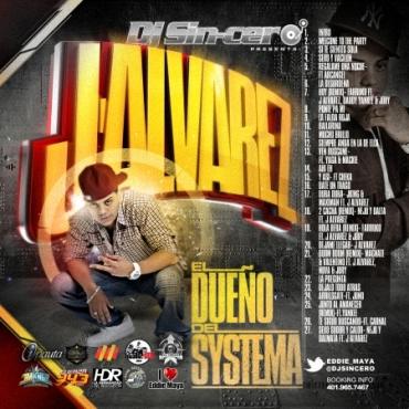 okCqM70 - DJ Sin-Cero Presents: J Alvarez - El Dueño Del Sistema (The Mixtape) (2012)