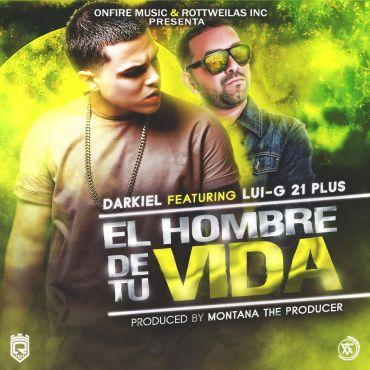 1456245722elhombrede - Cover: Darkiel Ft. Luigi 21 Plus – El Hombre De Tu Vida
