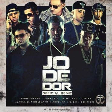1456340806dsgdg 370x368 - Cover: Benny Benni Ft. Farruko, Almighty, Gotay, Juanka, Anuel, D.OZi & Delirious – Jodedor (Remix)