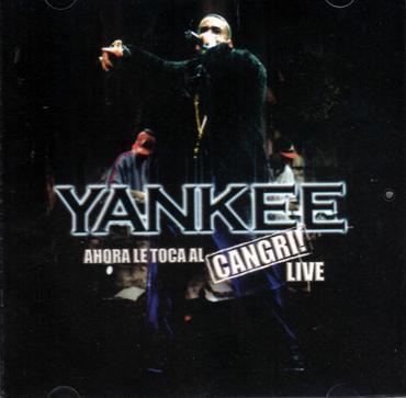 Daddy Yankee – Ahora Le Toca Al Cangri! Live (2006)
