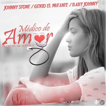 Johnny Stone Ft. Genio 'El Mutante' Y Baby Johnny – Medico De Amor
