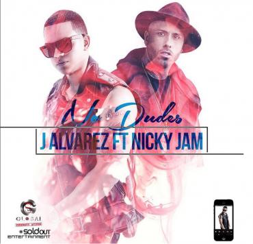 J Alvarez Ft. Nicky Jam – No Dudes 370x356 3 - J Alvarez Ft. Nicky Jam – No Dudes