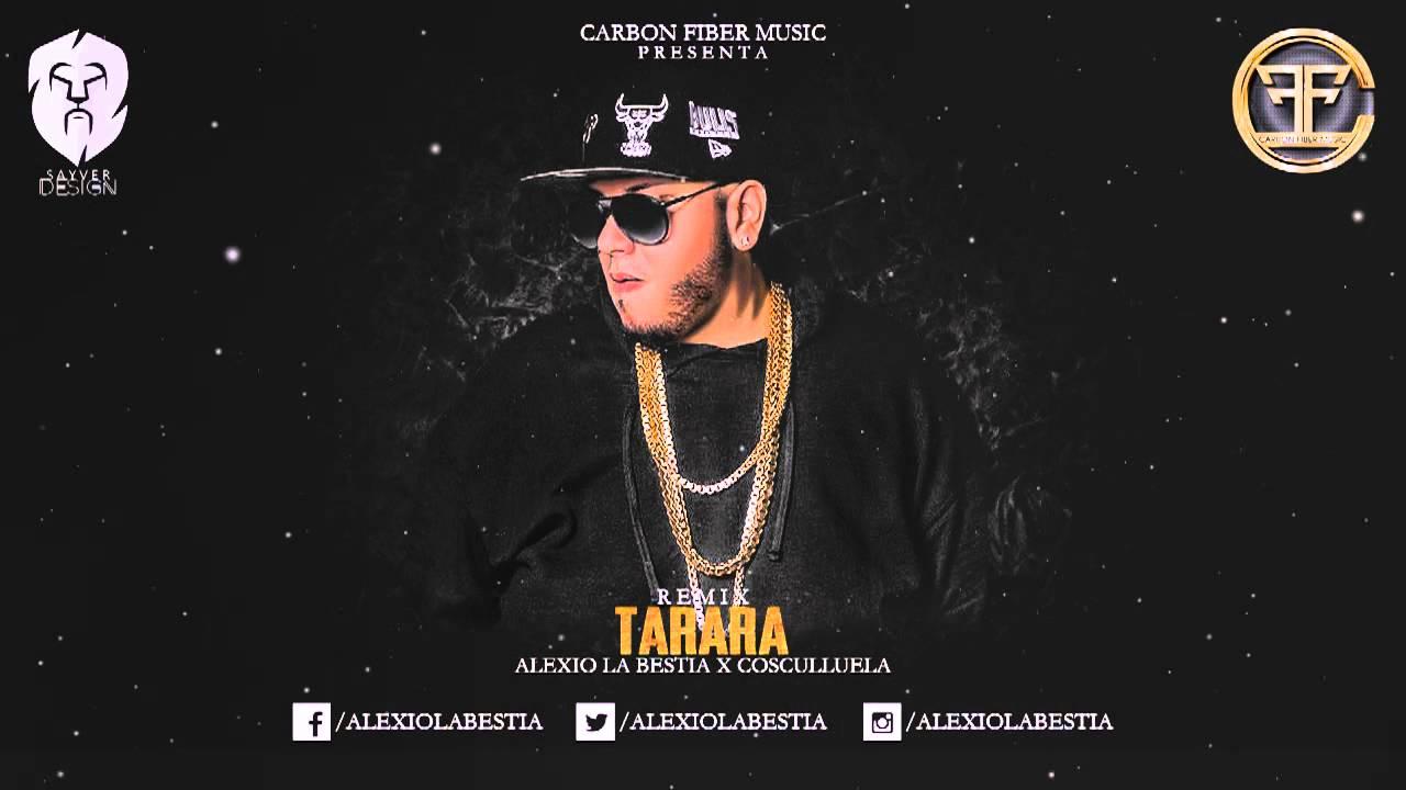 alexio la bestia ft cosculluela - Alexio La Bestia Ft. Cosculluela - Tarara Remix (Preview 2)