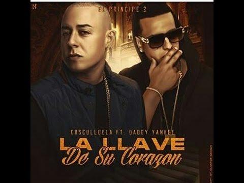cosculluela ft daddy yankee la l - Cosculluela Ft. Daddy Yankee - La Llave De Su Corazón (Preview)