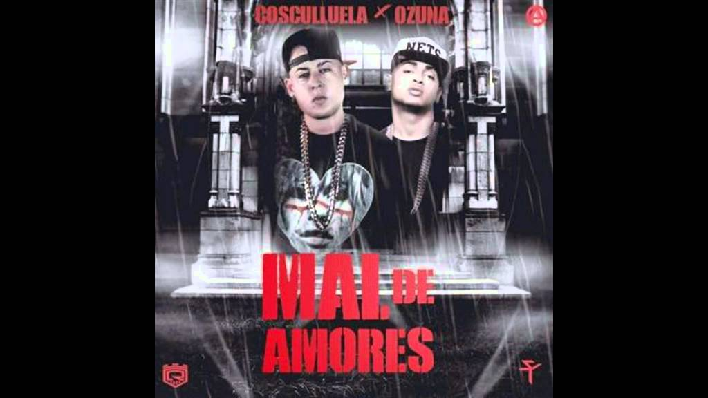 Cosculluela Ft. Ozuna – Mal De Amores (Preview)
