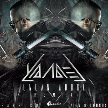 Encantadora Remix 370x370 - Yandel Ft. Farruko, Zion y Lennox - Encantadora (Official Remix)