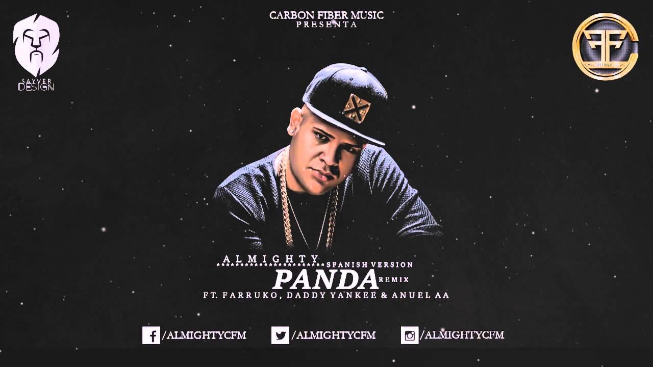 Almighty Ft. Farruko, Daddy Yankee, Cosculluela, Anuel AA & Arcangel – Panda Remix (Preview 4)