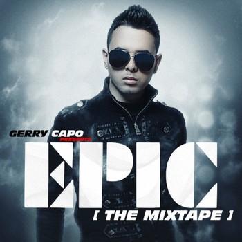 Gerry Capo – EPIC (The Mixtape) (2014)
