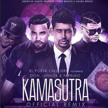 1461299097kamasutra - Poeta Callejero Feat. Zion Y Lennox Y Farruko – Kamasutra (Official Remix)