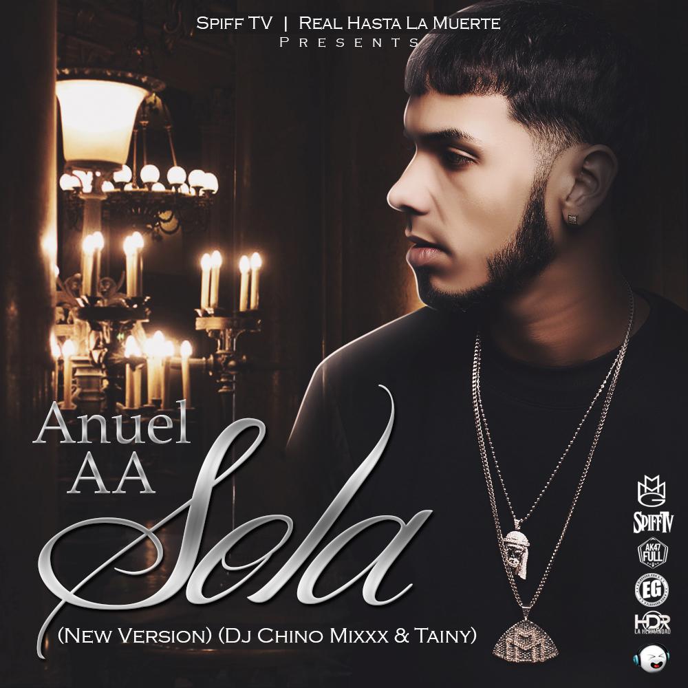 1GtOauZ - Anuel – Sola (New Version) (Prod. Dj Chino Mixxx)