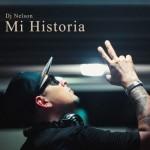 DJ Nelson – Mi Historia (2016)