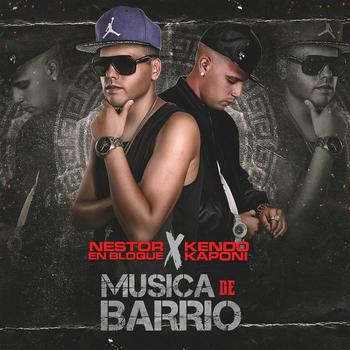 JmcsHLe - Nestor En Bloque Ft. Kendo Kaponi - Musica De Barrio