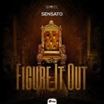 Sensato Figure It Out Cover 370x370 3 150x150 - Javish Sold Out Y J Alvarez Presentan Gaona – La Mina De Oro (Intro)