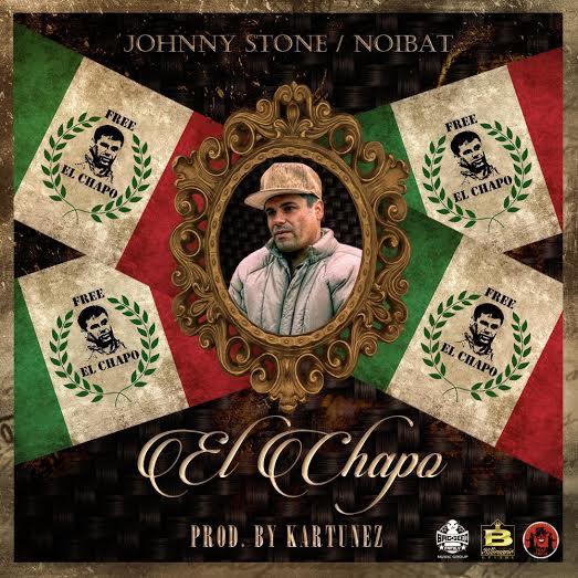 70f3d2fa 544f 46b3 ad97 fc36e2c844cd - Johnny Stone Ft. Noibat - El Chapo (Prod. Kartunez)
