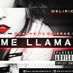 Delirious Cuando Tu Quieras Me Llamas @MelasaMusic 370x305 3 150x150 - Dustin El Valeroso - Me Llamas