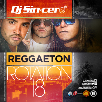 Jj17lKA - DJ Sincero - Reggaeton Rotation 18 (2016)
