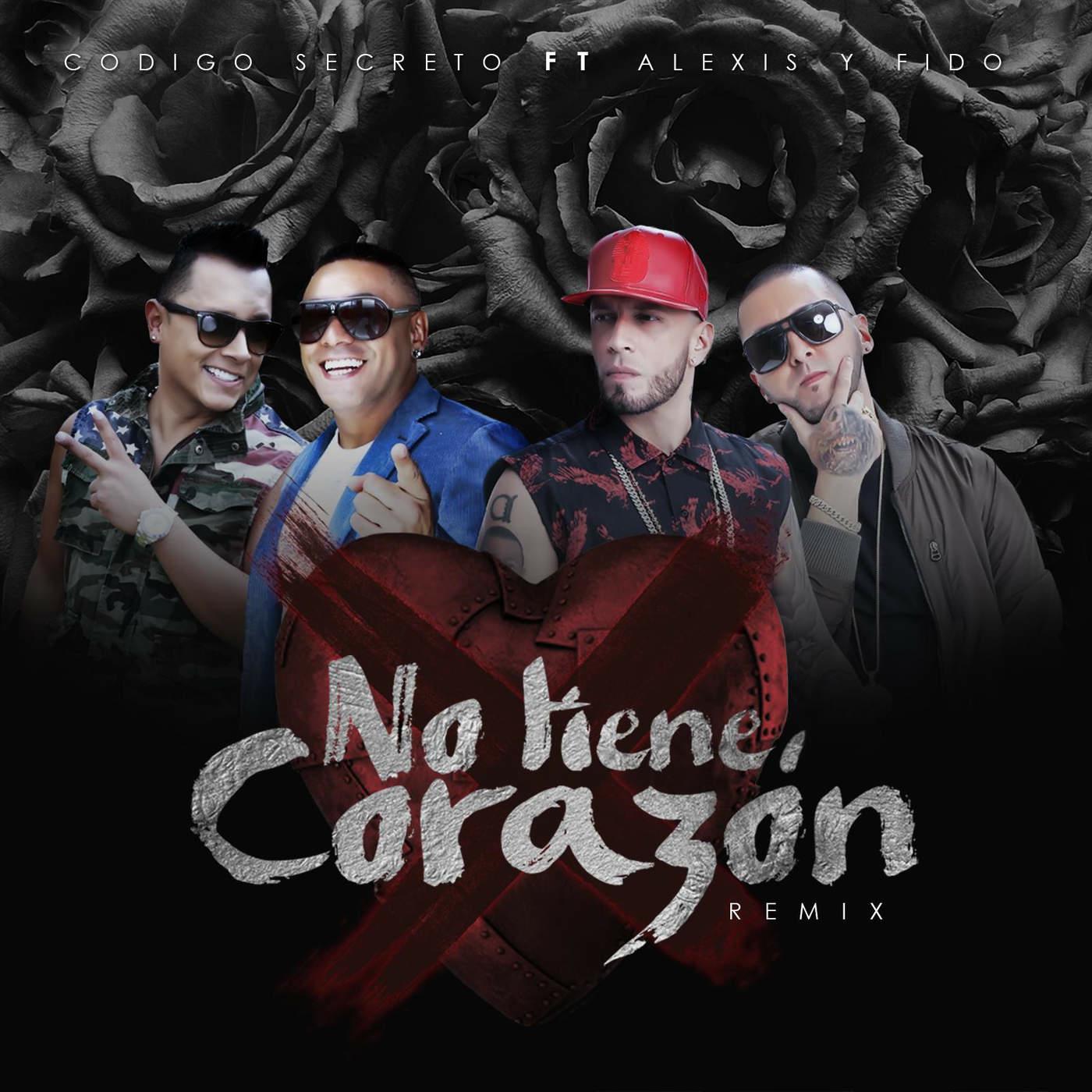 alex - Codigo Secreto Ft. Alexis y Fido - No Tiene Corazon (Official Remix)