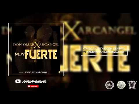 arcangel feat don omar muy fuert - Arcangel Feat. Don Omar - Muy Fuerte (Audio Oficial)