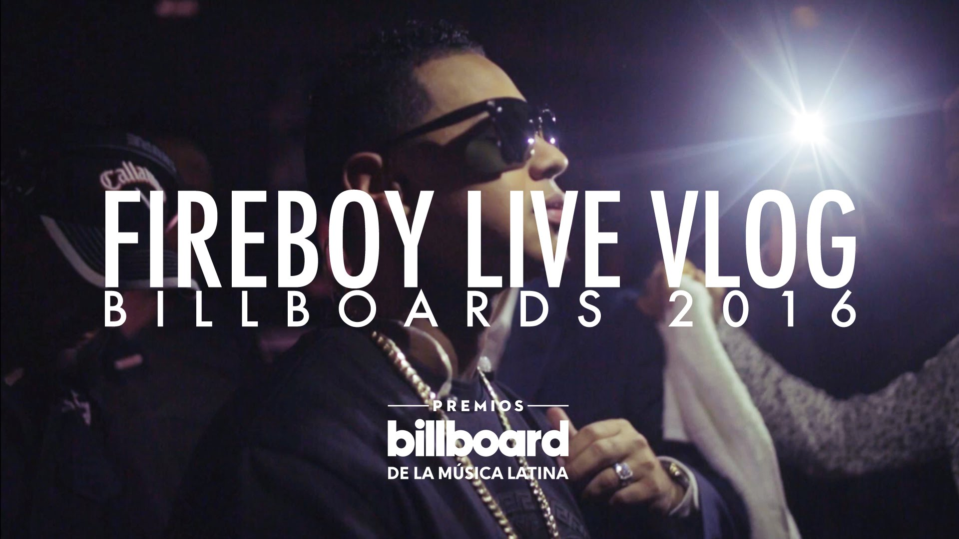 fuego fireboy live vlog billboar - Fuego – Fireboy Live Vlog (Billboards 2016)