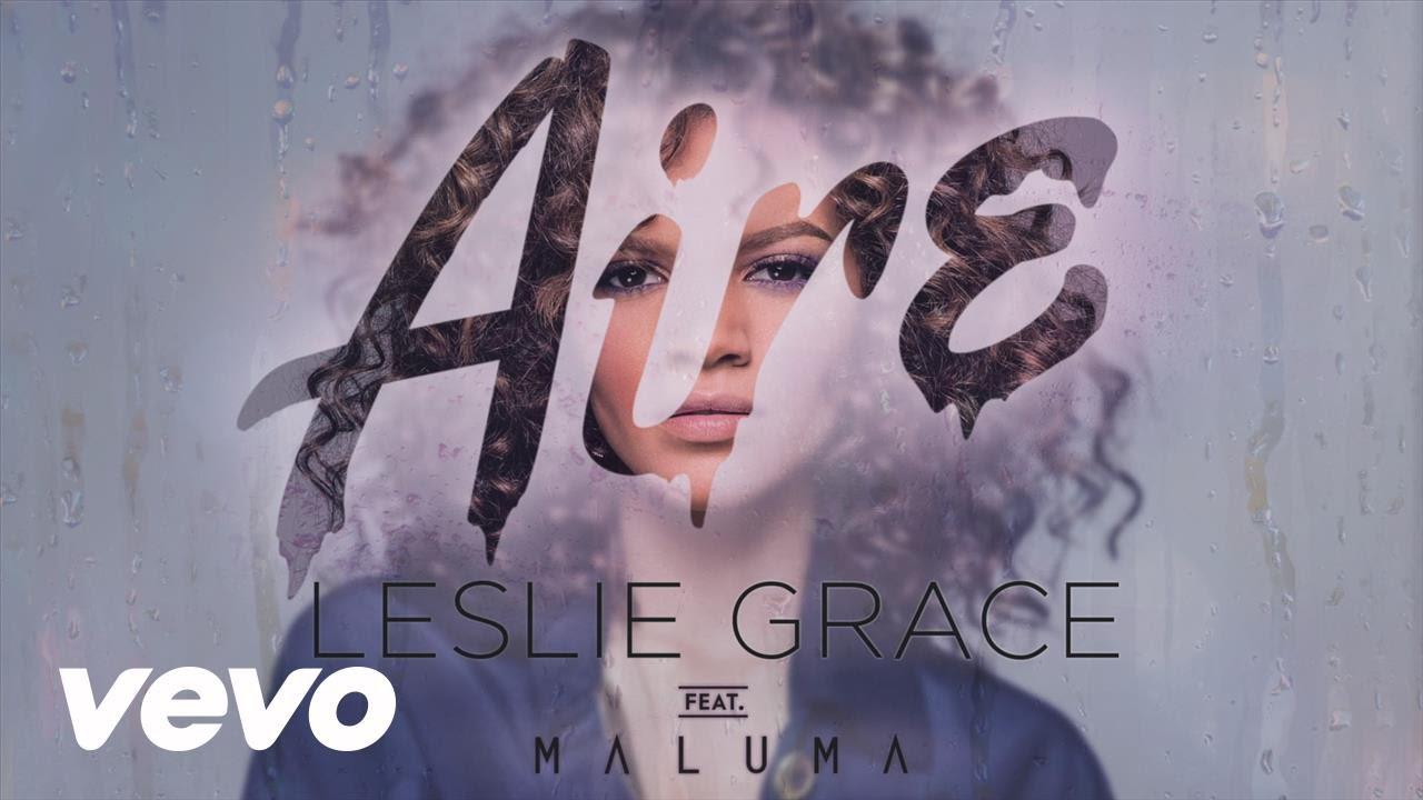 leslie grace feat maluma aire au - Leslie Grace Feat. Maluma – Aire (Audio Oficial)