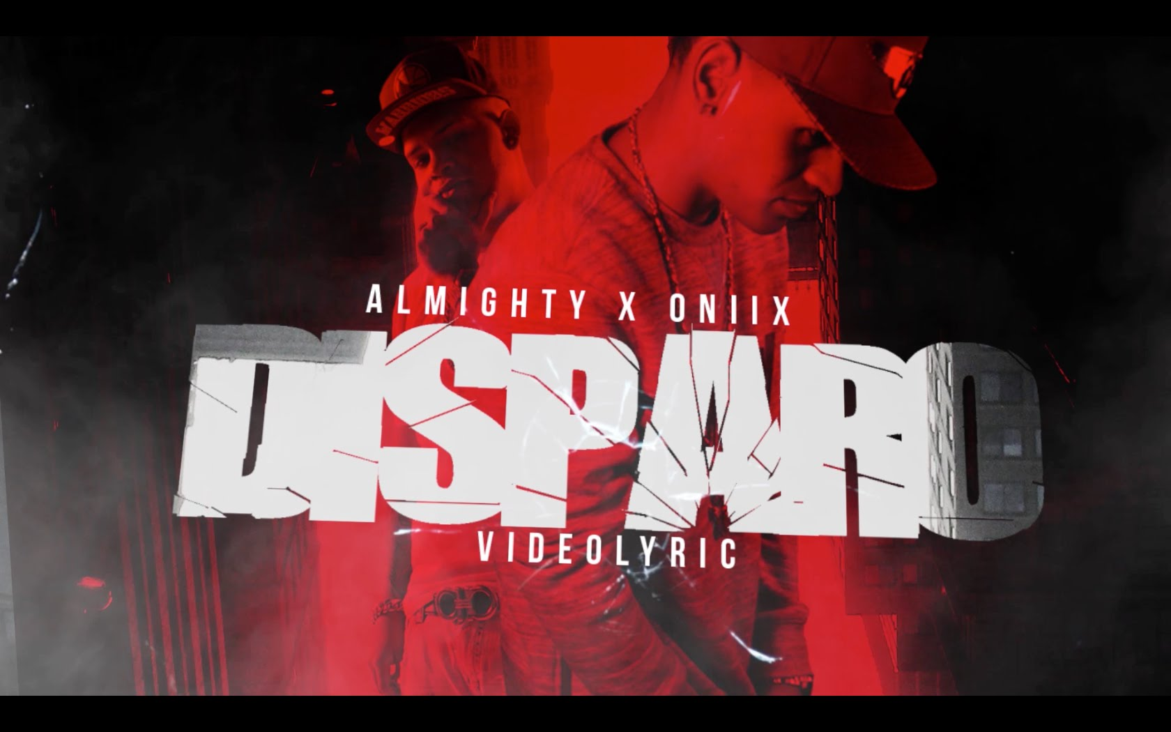 oniix ft almighty disparo video - Oniix Ft. Almighty – Disparo (Video Lyric)