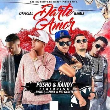 pQyEahF - Pusho Ft. Randy, Ozuna, Nio Garcia Y Jowell - Darte Amor (Official Remix)