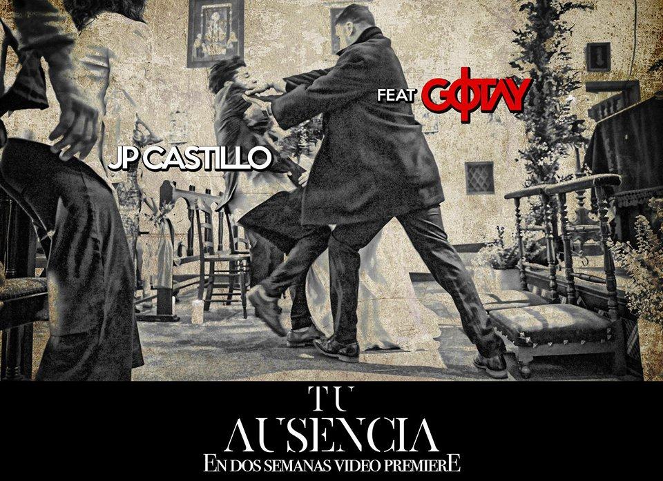"""13480232 1260211143989237 1955806506 n - JP Castillo Ft. Gotay """"El Autentiko"""" - Tu Ausencia (Estreno en 2 Semanas)"""