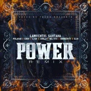 14658759701341219710 - Cover: Lawrentis Ft. Polakan, Endo, Lyan, Cirilo, Beltito, Barber V13 Y Elio MafiaBoy – Power (Official Remix)