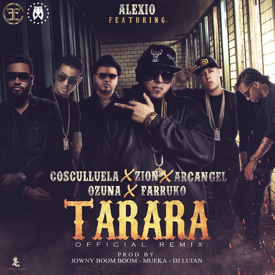Alexio La Bestia - Cover: Alexio La Bestia Ft. Cosculluela, Zion, Arcangel, Ozuna & Farruko – Tarara