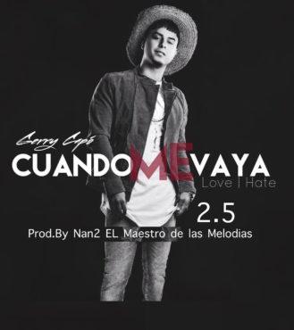 Gerry Capo Cuando Me Vaya 2.5 329x370 - Bryan El Capo - La Vida (Prod. by DJ GunB)
