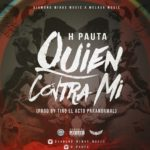 "H Pauta Quien Contra Mi TrapFusion S 150x150 - Lion HD Ft. JQ ""The One Contender"" - Se Rumora (Prod. By Mateo Full Melody)"