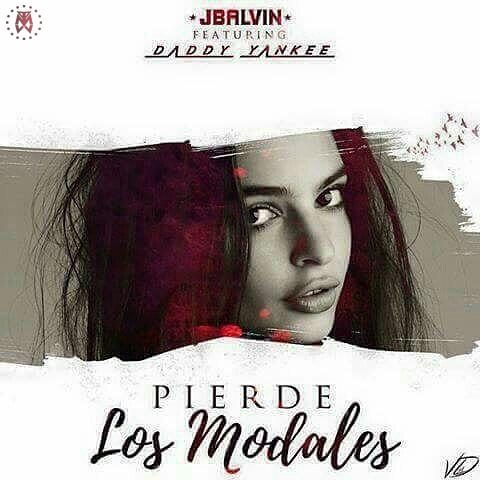 Pierdes Los Modales - Cover: J Balvin Ft. Daddy Yankee – Pierdes Los Modales