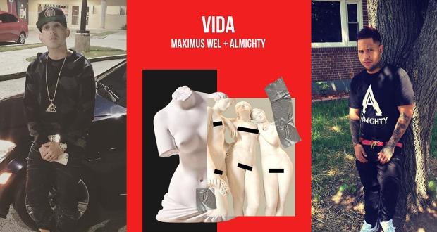 """VIDA PARA EL FB 2 620x330 - La """"Vida"""" de Maximus Wel y Almighty"""