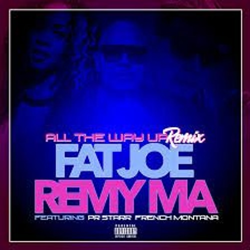 artworks 000166860185 t3tqjj t500x500 - Fat Joe y Remy Ma Feat French Montana, Daddy Yankee Y Nicky Jam – All The Way Up