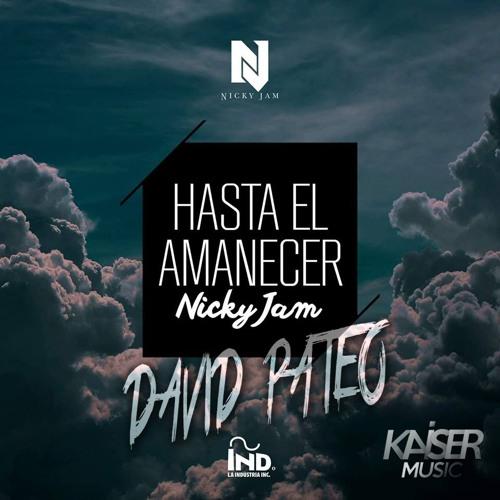 artworks 000168677507 8lt3z3 t500x500 - Nicky Jam - Hasta el Amanecer (Edición Especial)