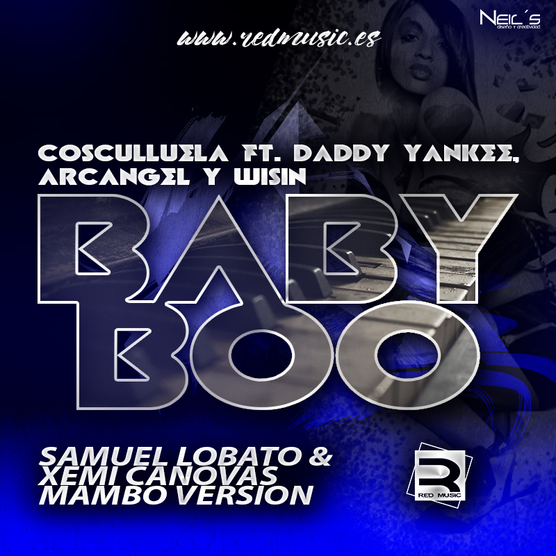baby - Cosculluela Ft Daddy Yankee, Arcangel Y Wisin - Baby Boo (New Version)