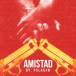 El Polakan – Amistad (Prod. Dj Yanyo The Secret Panda) (SoloRap) (Preview)