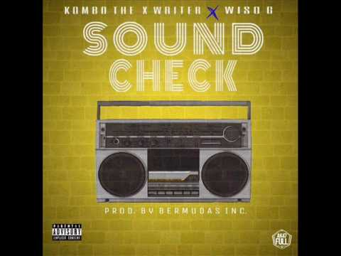 kombo the x writter ft wiso g so - Kombo The X Writter Ft. Wiso G - Sound Check (Preview)