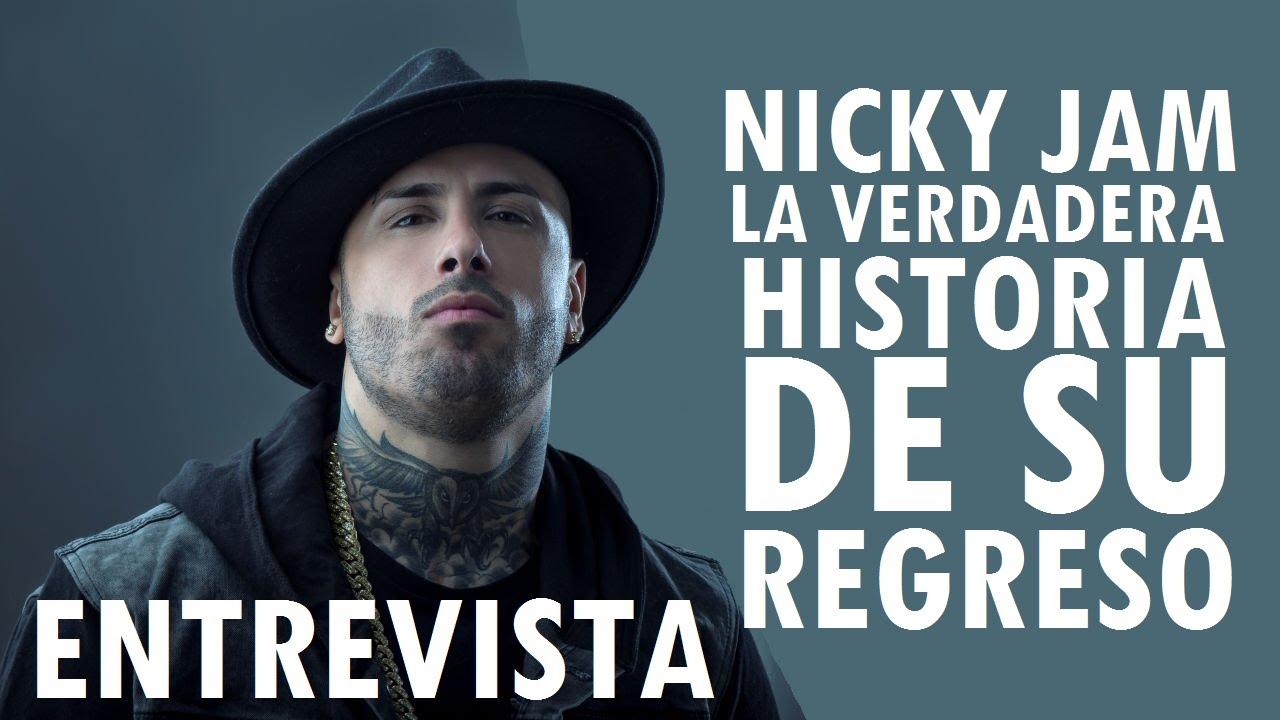 la verdadera historia del regres - la verdadera historia del regreso de Nicky Jam