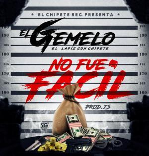 579986910aac4 - El Gemelo - No Fue Facil