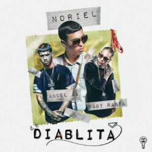 6ebGKf1 - Noriel Ft Anuel AA & Baby Rasta - Diablita (Original)