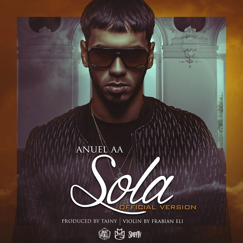 Anuel AA – Sola Official Version - Anuel AA - Sola (Official Version) (Cover)