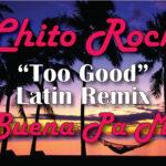 Chito Rock Too Good Image 150x150 - Evento: Farruko – Hard Rock (Punta Cana, RD) (26 Septiembre, 2015)