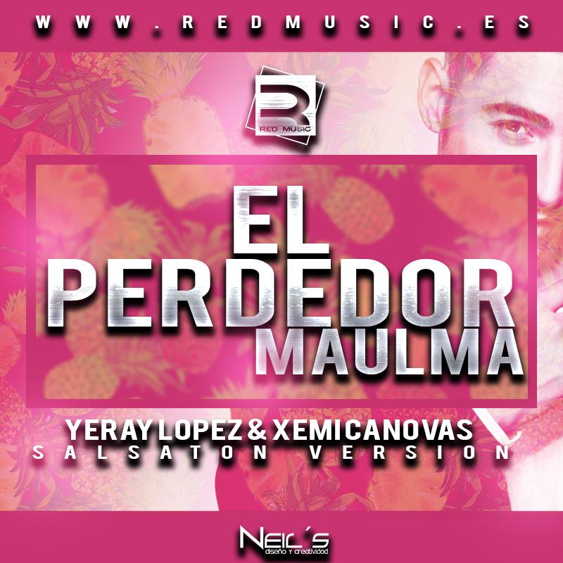 EL PERDEDOR - Maluma – El Perdedor (Salsaton Version)