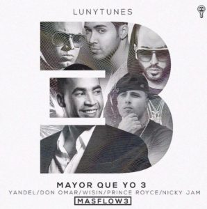 HroSeqB - Don Omar Ft. Wisin Y Yandel, Prince Royce & Nicky Jam - Mayor Que Yo 3 (Parte 2)