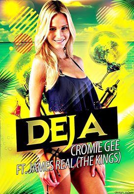 14051778 1000664780046592 8585414317031131772 n - Cover: Cromie Gee ft James Real (The kings) – Deja